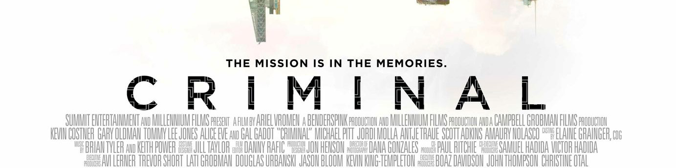 © 2016 Lionsgate – Click the image to see the poster for _Criminal_ on IMPAwards.
