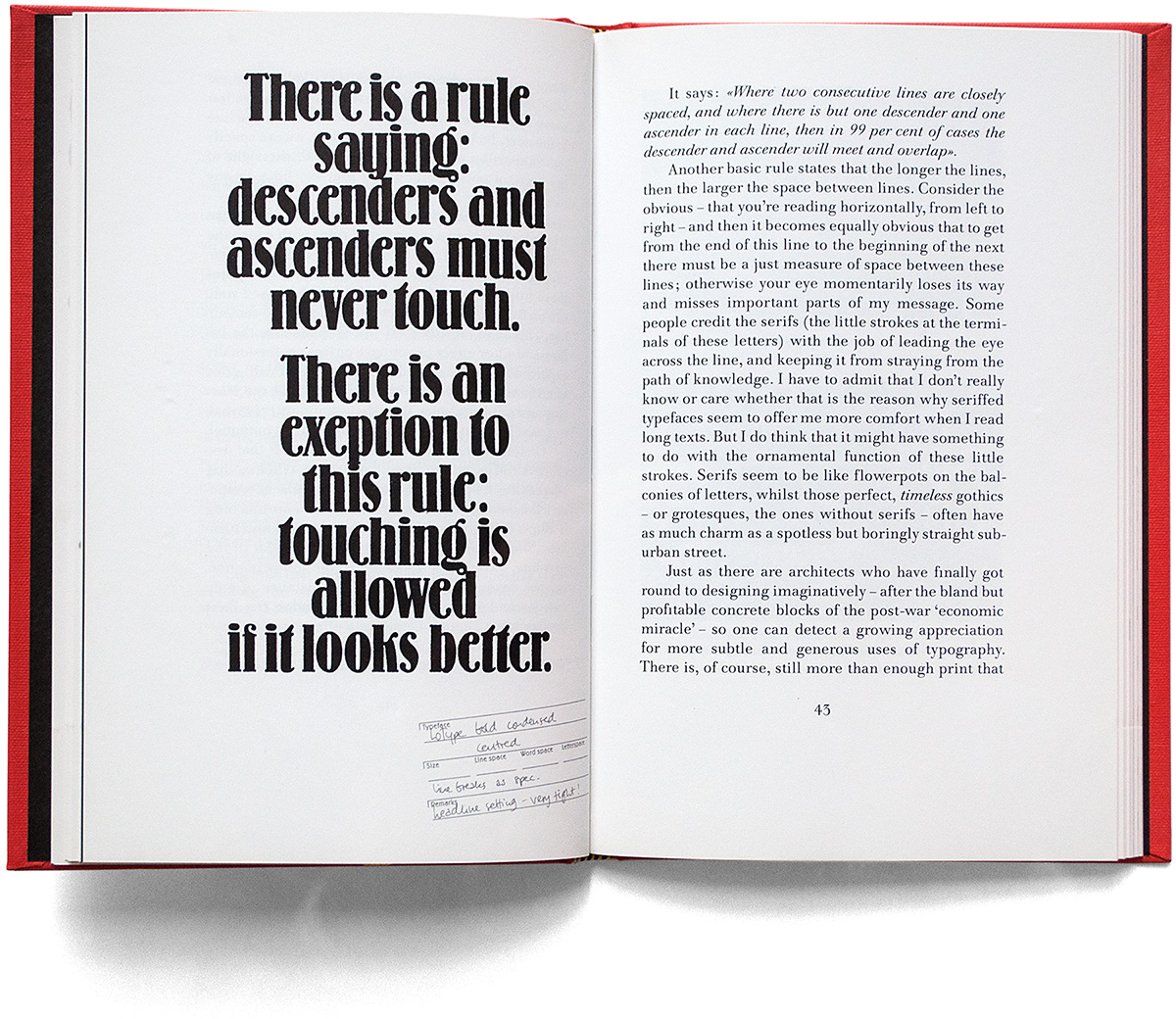 Erik Spiekermann's expression about tight line spacing. The quote is typeset in Spiekermann's photo type revival of Louis Oppenheims Lo-Schrift (Berthold, 1914).