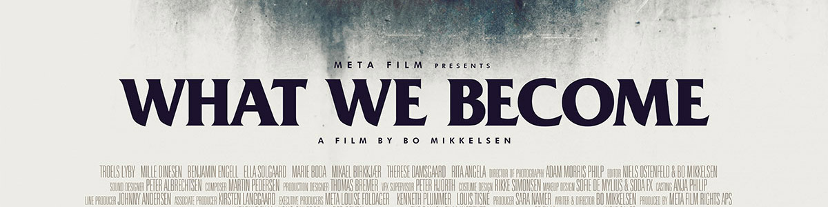 © 2016 IFC Midnight – Click the image to see the poster for What We Become on IMPAwards.