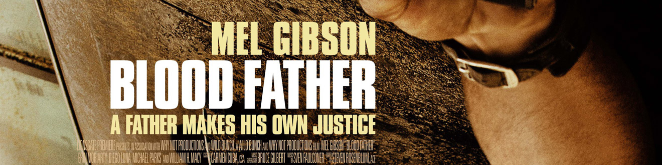 © 2016 Lionsgate Premiere – Click the image to see the complete poster for _Blood Father_ on Gold Poster.