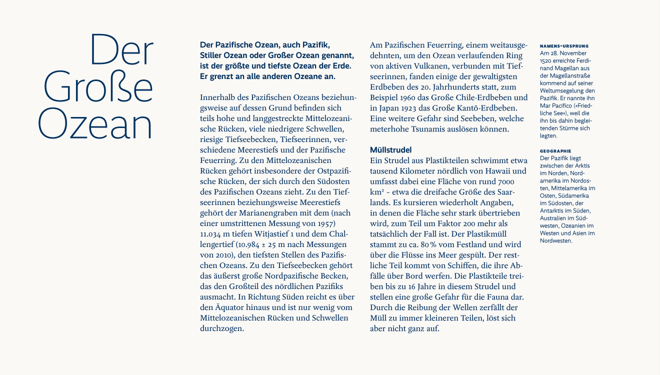 Two different font families are in use here. The sans serif Realist sets the accents that help the reader's orientation. The body text uses the Antiqua font FF Yoga, which provides for reading comfort and takes a step back from the text content.