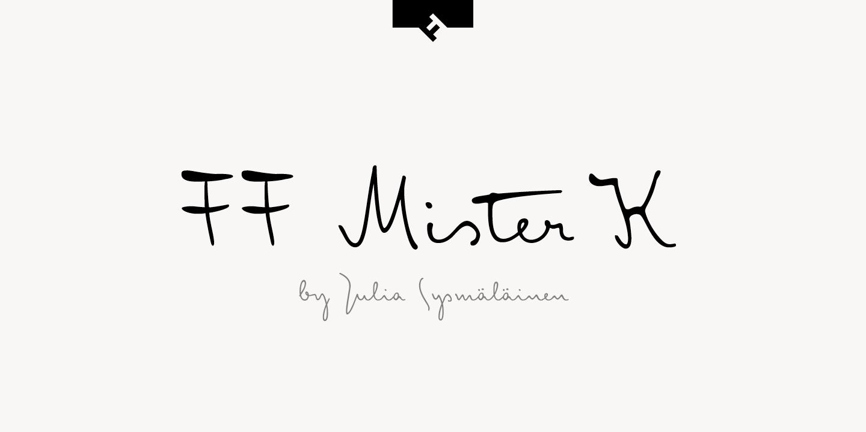 FF Mister K®