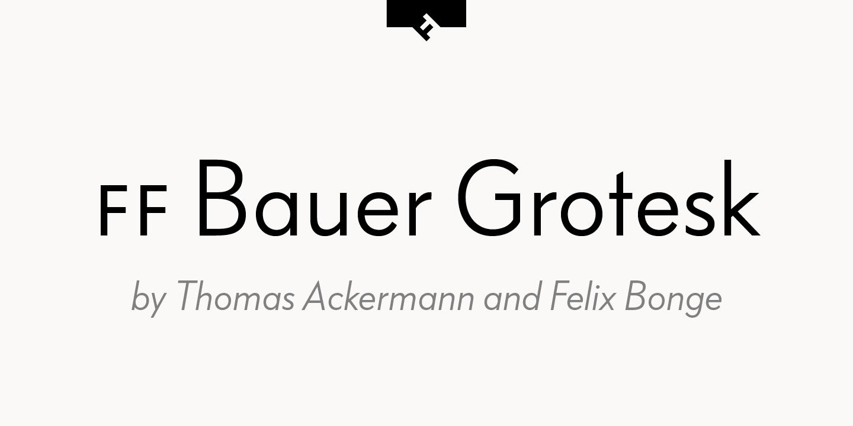 FF Bauer Grotesk™